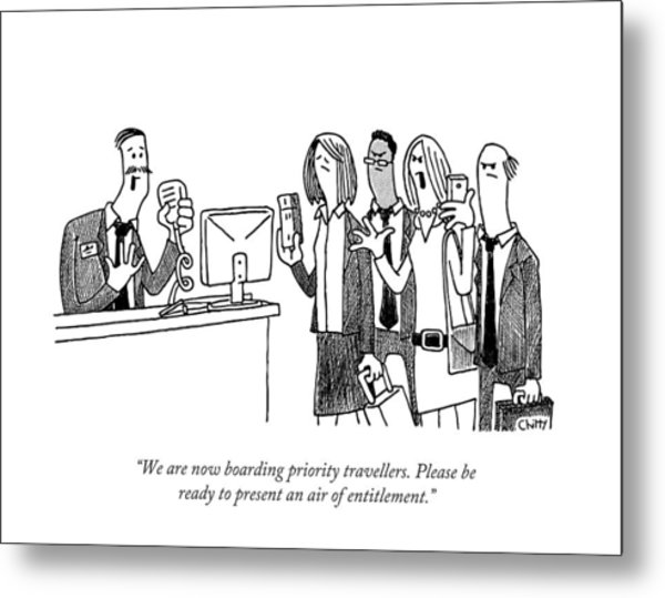 We Are Now Boarding Priority Travellers. Please Metal Print by Tom Chitty
