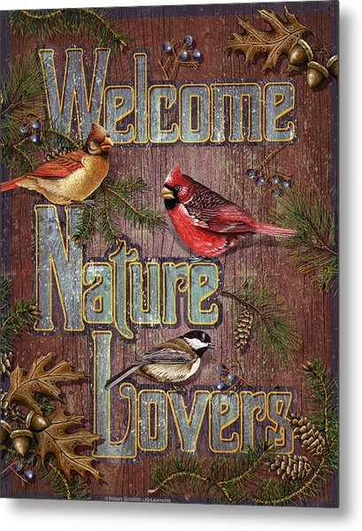 Welcome Nature Lovers 2 Metal Print