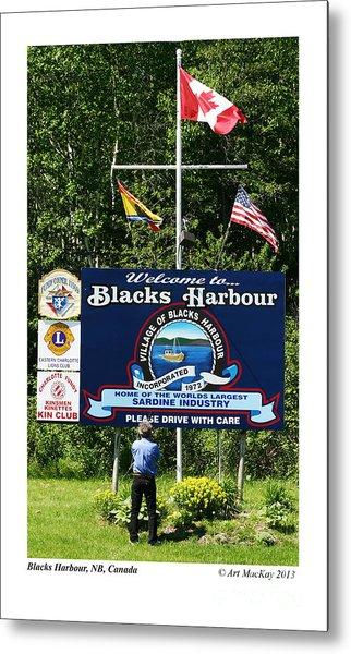 Welcome To Blacks Harbour Metal Print