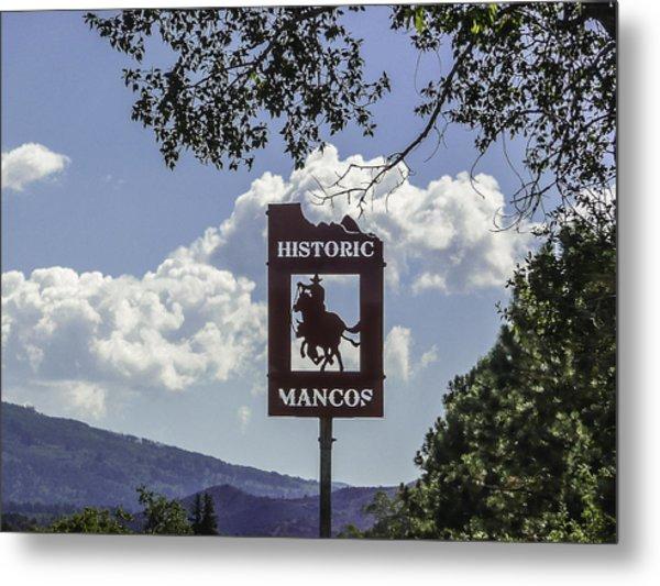 Welcome To Mancos Colorado Sign Metal Print