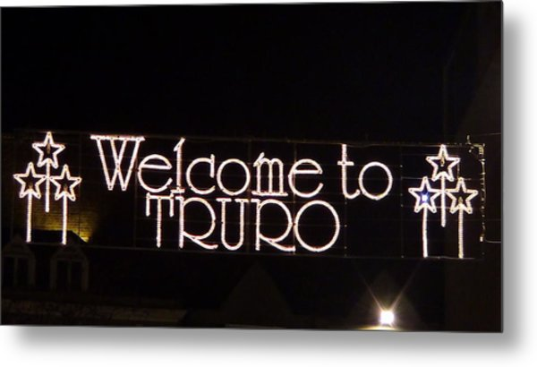 Welcome To Truro Metal Print
