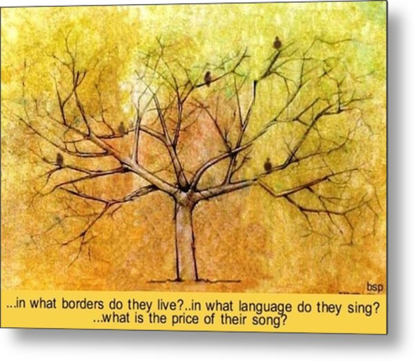 What Is The Price Of Their Song? Metal Print by Robert Stagemyer