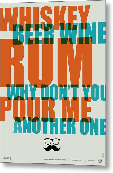Whiskey Beer And Wine Poster Metal Print