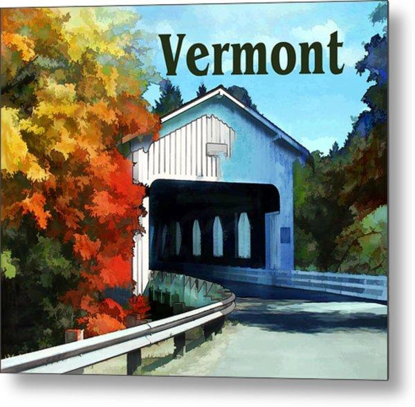 White Covered Bridge  Colorful Autumn Vermont Metal Print