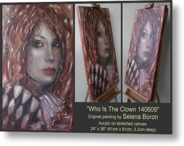 Who Is The Clown 140609 Comp Metal Print