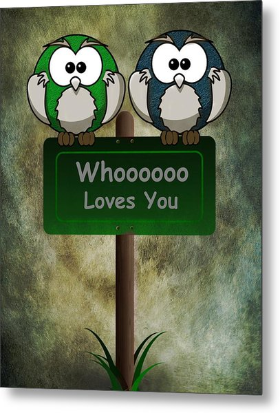 Whoooo Loves You  Metal Print