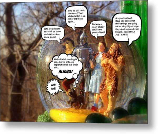 Wizard Of Oz Humor IIi Metal Print