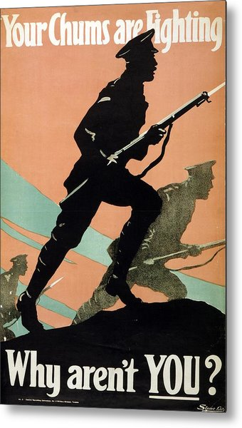 World War I 1914-1918 British Army Recruitment Poster 1917 Your Chums Are Fighting Metal Print
