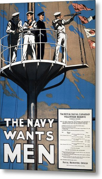 World War I 1914 1918 Canadian Recruitment Poster For The Royal Canadian Navy  Metal Print