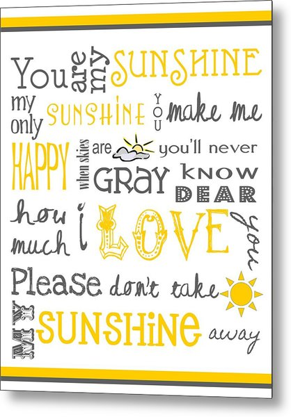 You Are My Sunshine Poster Metal Print