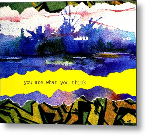 You Are What You Think Collage 2 Metal Print