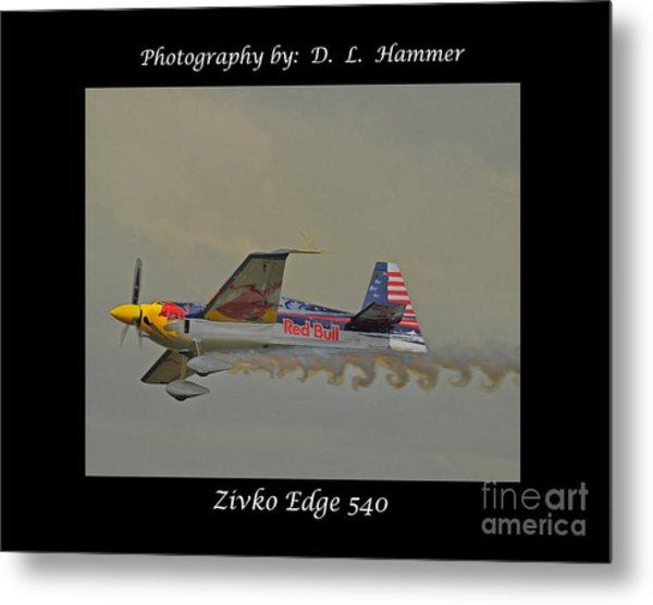 Zivko Edge 540 Metal Print by Dennis Hammer