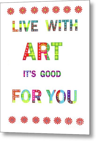 Quote Art Metal Print by Ricki Mountain