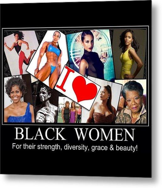 Beautiful Strong Black Women Metal Print