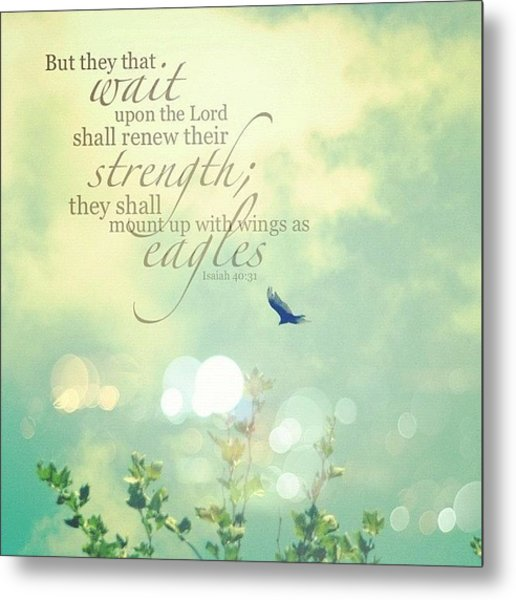 but They That Wait Upon The Lord Metal Print