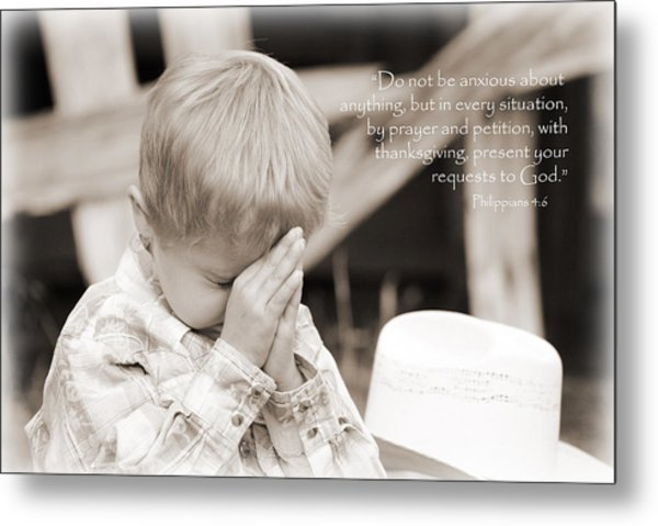 By Prayer And Petition... Metal Print by Lisa Moore