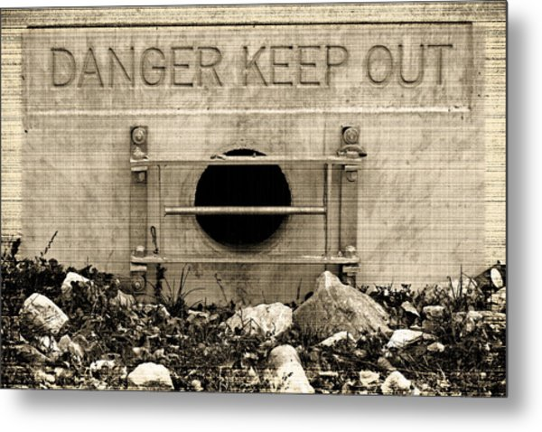 Danger  Keep Out Metal Print