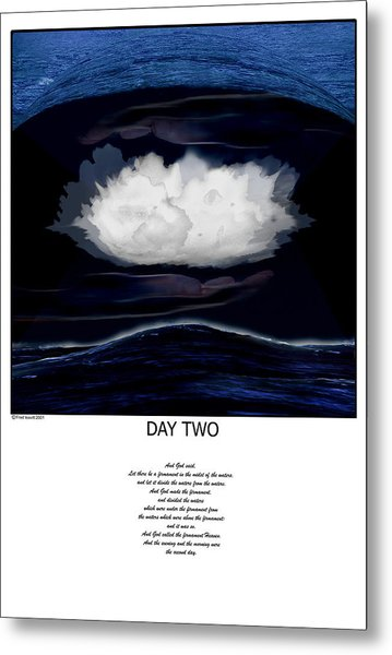 Day Two Metal Print by Fred Leavitt