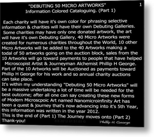 Debuting 50 Micro Artworks Part 1  Metal Print by Phillip H George