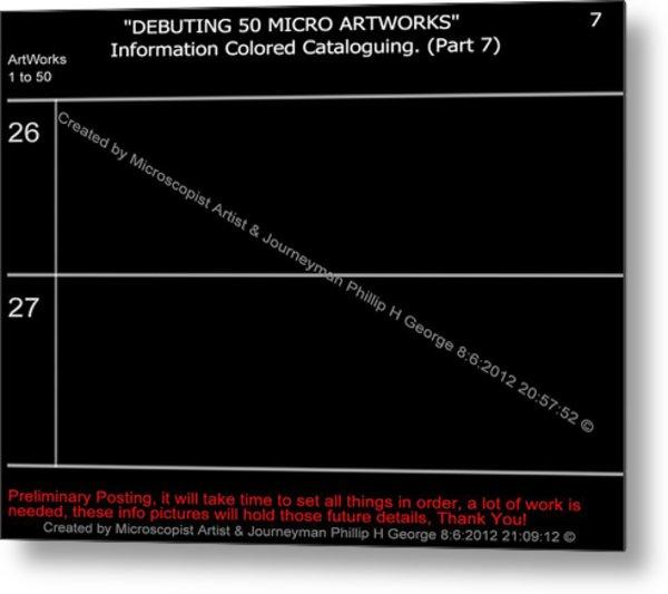 Debuting 50 Micro Artworks Part 7  Metal Print by Phillip H George