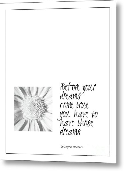 Dreams Come True Quote Metal Print