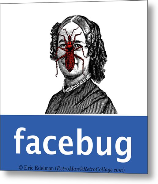 Facebug For Women Metal Print