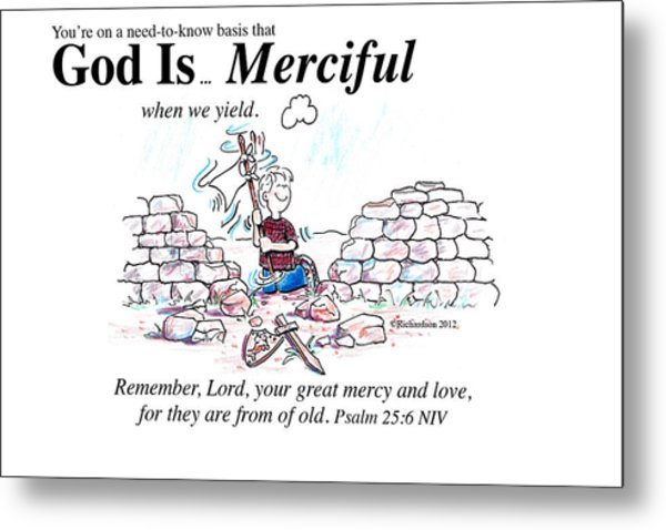 God Is Merciful Metal Print