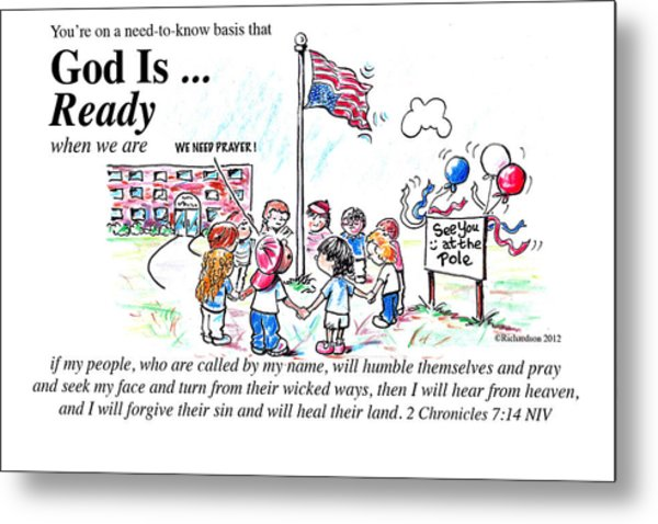 God Is Ready Metal Print
