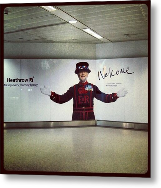 #heathrow #airport #london #welcome Metal Print