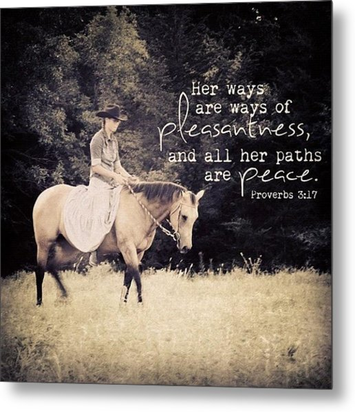 her Ways Are Ways Of Pleasantness Metal Print