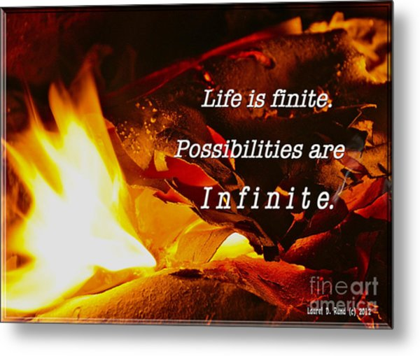 Life Is Finite Metal Print