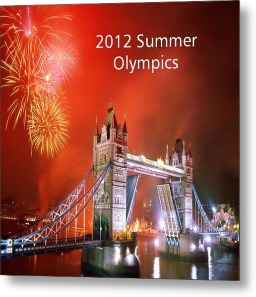 London Bridge 2012 Olympics Metal Print by Florene Welebny