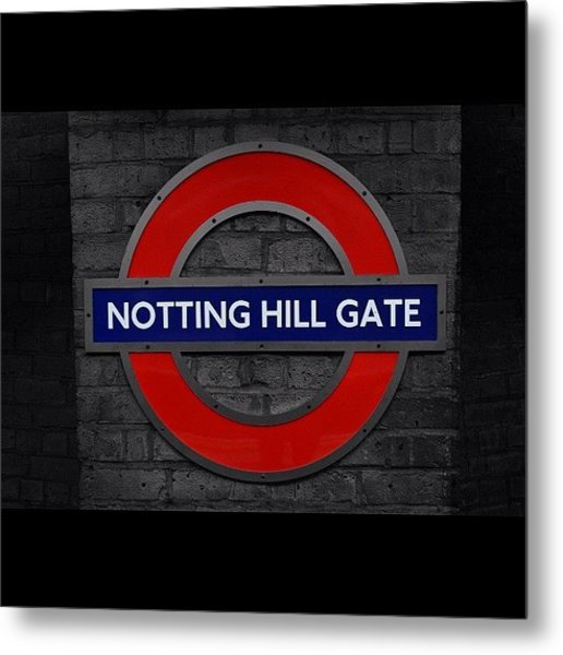 #london #nottinghillgate #underground Metal Print