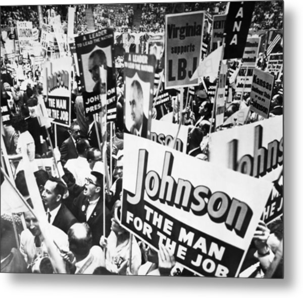 Lyndon Johnson. Delegates Supporting Us Metal Print by Everett
