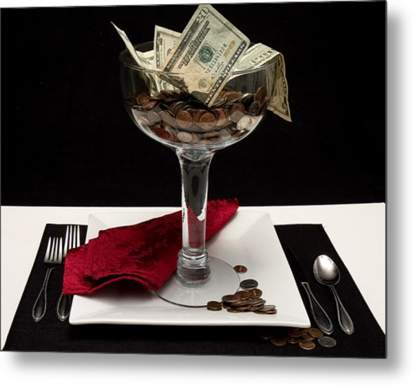 Money Is Served Metal Print by Trudy Wilkerson