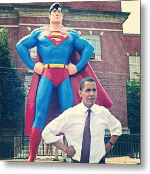 #obama And His #superman #alter-ego Metal Print