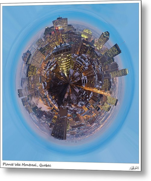Planet Wee Montreal Quebec Metal Print