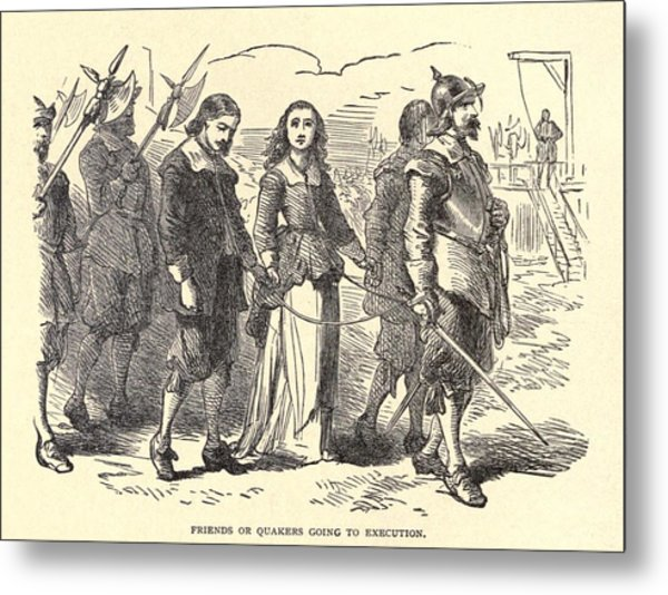 Quakers Lead To Their Execution. Mary Metal Print by Everett