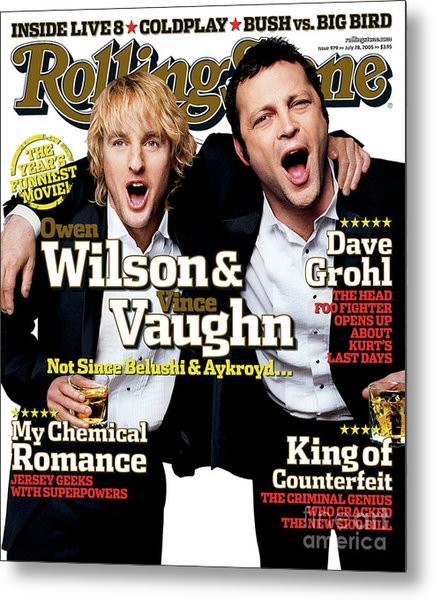 Rolling Stone Cover - Volume #979 - 7/28/2005 - Owen Wilson And Vince Vaughn Metal Print by Max Vadukul