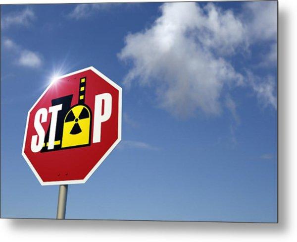 Stop Nuclear Power, Conceptual Artwork Metal Print by Detlev Van Ravenswaay