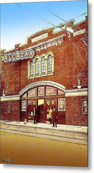 The Alcazar Theatre In Naugatuck Ct 1913 Metal Print