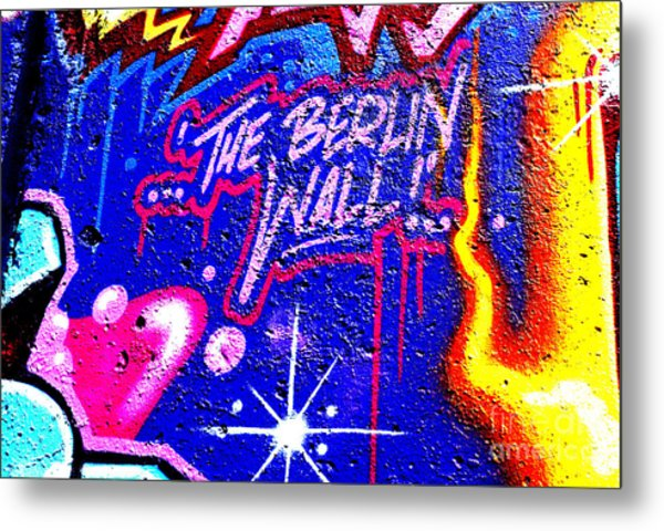 The Berlin Wall 3 Metal Print by Mark Azavedo