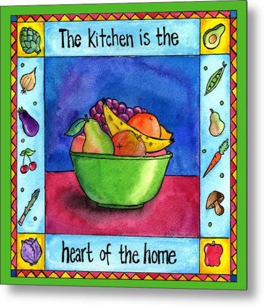 The Kitchen Is The Heart Of The Home Metal Print by Pamela  Corwin