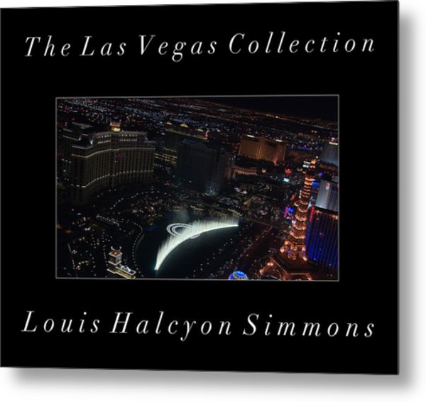 The Las Vegas Collection Metal Print by Louis Simmons