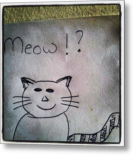 What My Room Mates Draw! #cat #drawing Metal Print