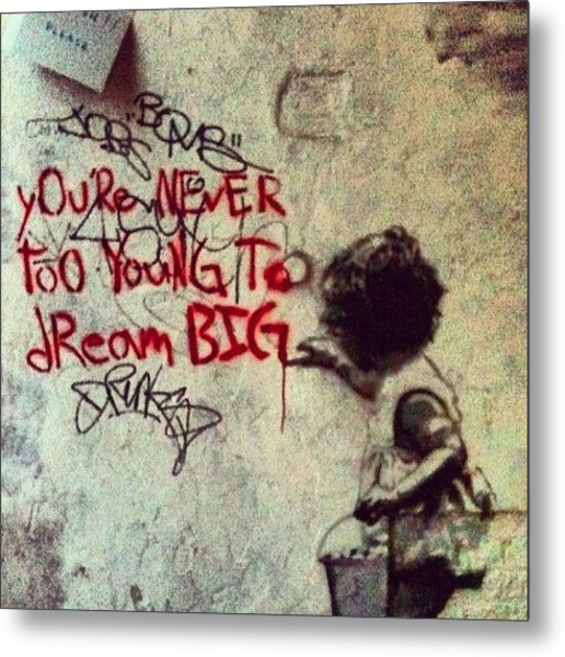 You're Never Too Young To Dream Big. - Metal Print