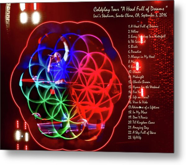 Coldplay - A Head Full Of Dreams Tour 2016 -  At Santa Clara Ca  Metal Print