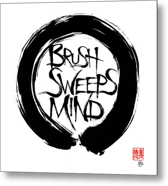 Brush Sweeps Mind Metal Print