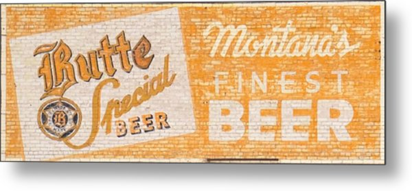 Butte Special Beer Ghost Sign Metal Print