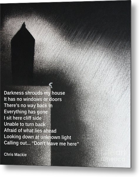 Darkness Shrouds My House Metal Print